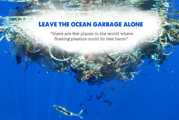 Leave the ocean garbage alone: we need to stop polluting first