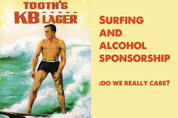 Surfing and alcohol sponsorship: Do we really care?