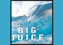 The Big Juice: A review in two parts