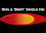 Win a 'Drift' Single Fin